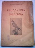 Falconeria Moderna Francesco Pestellini ed. 1941
